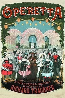 Operetta: A Theatrical History