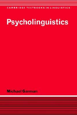 Psycholinguistics by Michael Garman