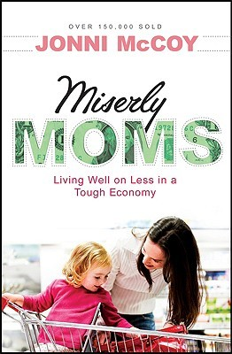 Miserly Moms by Jonni McCoy