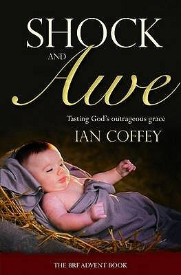 Shock And Awe: Tasting God's Outrageous Grace