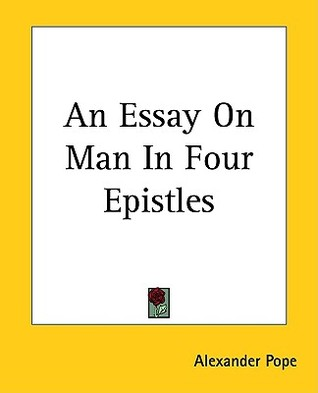 An essay on man pope epistle