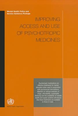 Improving Access and Use of Psychotropic Medicines [op]