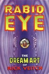 Rabid Eye by Rick Veitch