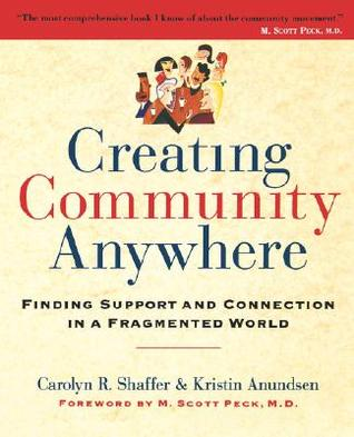 Creating Community Anywhere
