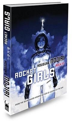 Rocket Girls by Housuke Nojiri