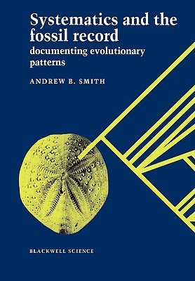 systematics-and-the-fossil-record-documenting-evolutionary-patterns