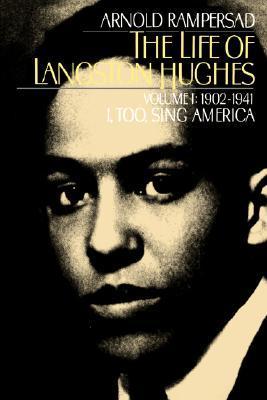 the-life-of-langston-hughes-volume-i-1902-1941-i-too-sing-america