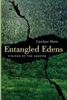 Entangled Edens: Visions of the Amazon