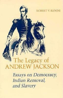 Apa Format Essay Example Paper Legacy Of Andrew Jackson Essays On Democracy Indian Removal And Slavery  By Robert V Remini English Learning Essay also Health Care Essay Topics Legacy Of Andrew Jackson Essays On Democracy Indian Removal And  Essay On Healthy Eating