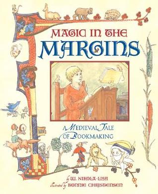 Magic in the Margins by W. Nikola-Lisa