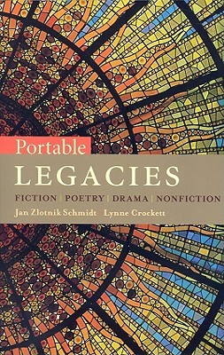 Portable Legacies: Fiction, Poetry, Drama, Nonfiction