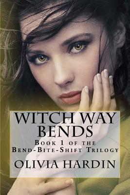 Witch Way Bends(Bend-Bite-Shift Trilogy 1)