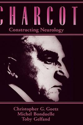 Charcot: Constructing Neurology