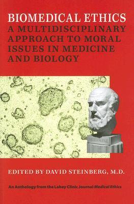 Biomedical Ethics by David   Steinberg