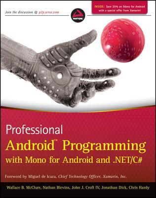 Professional Android Programming with Mono for Android and .Net/C#