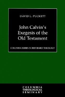 John Calvin's Exegesis of the Old Testament Descarga gratuita de libros leídos en línea