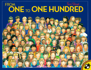 From One to One Hundred by Teri Sloat