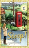 Scoop! (Vicky Hill, #2)