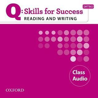 Q: Skills for Success Intro Reading & Writing Class Audio