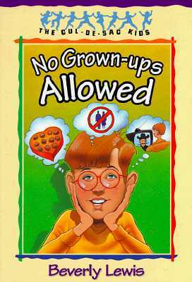 No Grown-ups Allowed by Beverly  Lewis