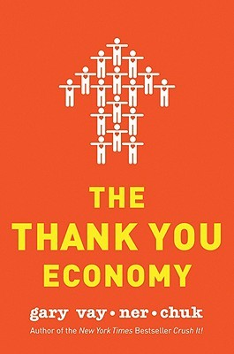 Ebook The Thank You Economy by Gary Vaynerchuk read!