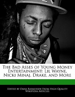 The Bad Asses of Young Money Entertainment: Lil Wa...