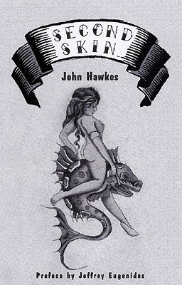 Second Skin by John Hawkes