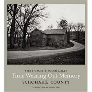 Time Wearing Out Memory: Schoharie County
