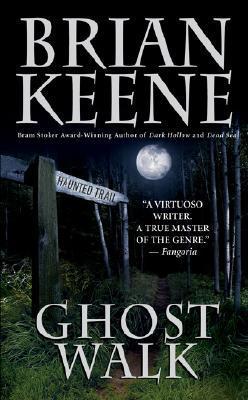 Ghost Walk by Brian Keene