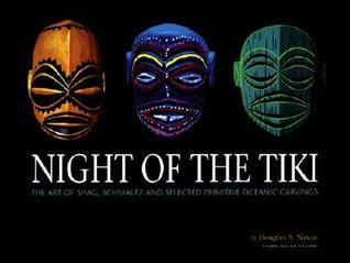 Night of the Tiki Hc by Douglas A. Nason