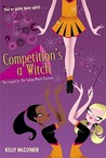 Competition's a Witch (Salem Witch, #2)