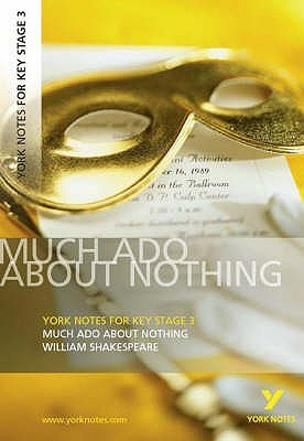 Much Ado About Nothing: York Notes for KS3 Shakespeare (York Notes Key Stage 3)