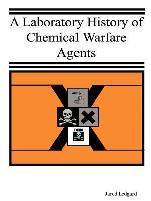 A Laboratory History of Chemical Warfare Agents