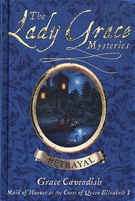 Betrayal by Grace Cavendish