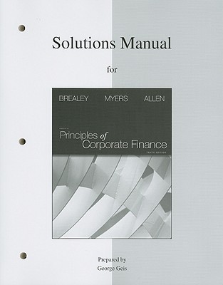 Solutions Manual for Principles of Corporate Finance