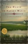 The House on Nauset Marsh by Wyman Richardson