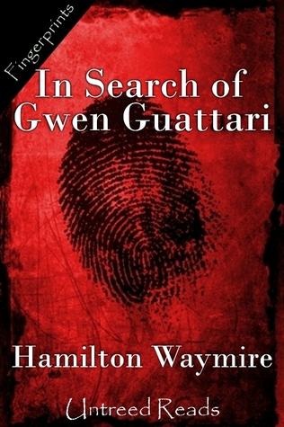 In Search of Gwen Guattari