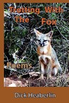 Trotting with the Fox: Poems