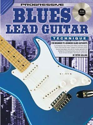Blues Lead Guitar Technique Bk/CD: For Beginner to Advanced Blues Guitarists