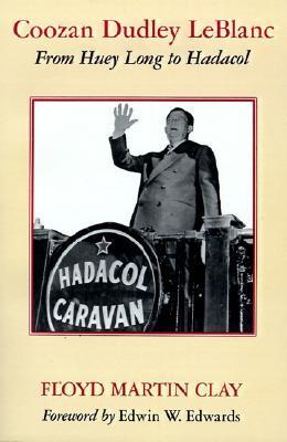 coozan-dudley-leblanc-from-huey-long-to-hadacol