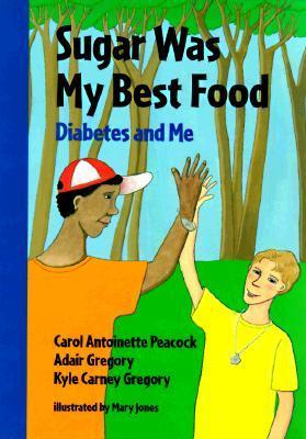 Sugar Was My Best Food: Diabetes and Me