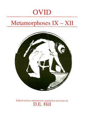 Metamorphoses IX-XII