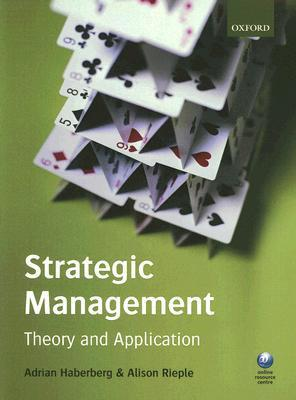 Strategic Management: Theory and Application