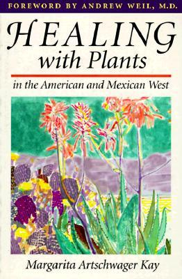Healing with Plants in the American and Mexican West