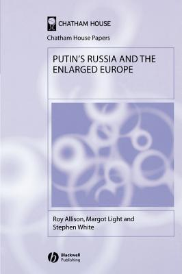 Putin's Russia and the Enlarged Europe