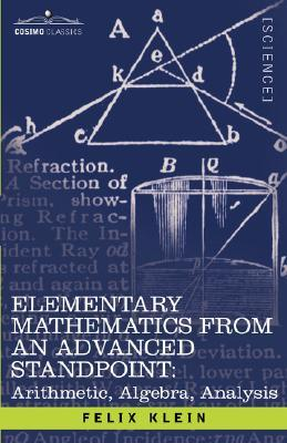 elementary-mathematics-from-an-advanced-standpoint-arithmetic-algebra-analysis