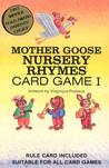 Mother Goose Nursery Rhymes I Card Game [With Rule Card Suitable for All Card Games]