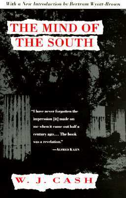 The Mind of the South by W.J. Cash