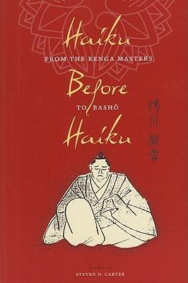 haiku-before-haiku-from-the-renga-masters-to-bash