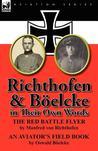 Richthofen & Böelcke in Their Own Words